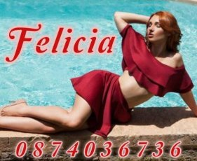 Meet Felicia in Ballsbridge right now!